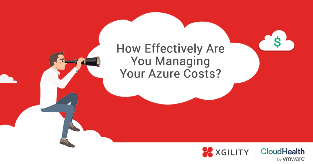 How effectively are you managing your Azure costs?